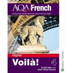 Voilà! 4 Student Book - Higher: Voilà! 4 for AQA Higher Student's Book: For AQA Stage 4 (Voila!)