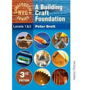 Construction NVQ Series Level 1&2 A Building Craft Foundation 4th Edition (Nelson Thornes Construction NVQ)