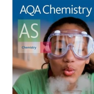AQA Chemistry AS Student Book: Student's Book