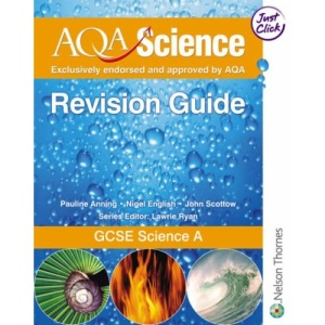 GCSE Science Evaluation Pack: AQA Science: GCSE Science Revision Guide A: 3 (Specification a)