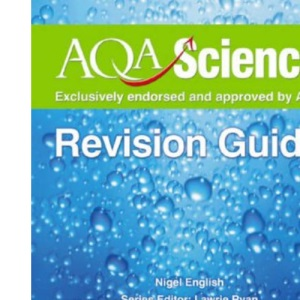 AQA Science GCSE Biology Evaluation Pack: AQA Science: GCSE Biology Revision Guide: 1 (Aqa Science Revision Guides)