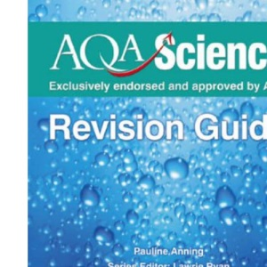 AQA Science GCSE Physics Evaluation Pack: AQA Science: GCSE Physics Revision Guide (Aqa Science Revision Guides)
