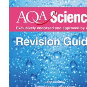 AQA Science GCSE Chemistry Evaluation Pack: AQA Science: GCSE Chemistry Revision Guide (Aqa Science Revision Guides)