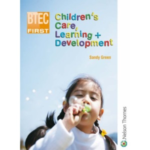 BTEC First Children's Care, Learning + Development