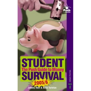 Push Guide to Money 2005/2006: Student Survival (Push Guide to Money: Student Survival)