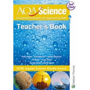 AQA Science: GCSE Applied Science Teacher's Book