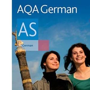 AQA AS German: Student's Book (Aqa German)