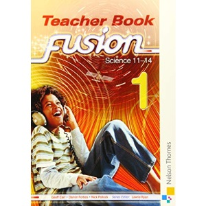 Fusion 1 Teacher's Book: Science 11-14: Teacher Book (Fusion Teacher Book)