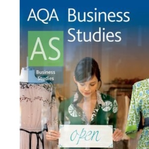 AQA Business Studies AS (Aqa for As)