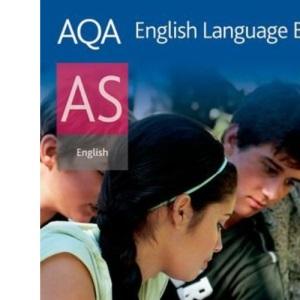 AQA English Language B AS: Student's Book
