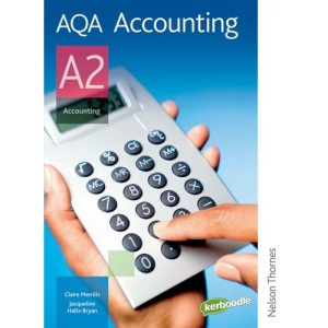AQA Accounting A2: Student's Book (Aqa for A2)