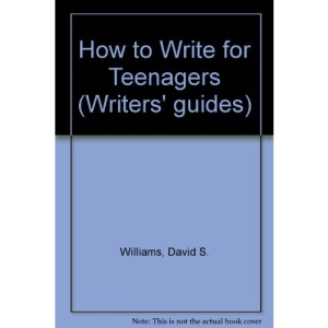 How to Write for Teenagers (Writers' guides)