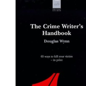 The Crime Writer's Handbook (Writers' guides)