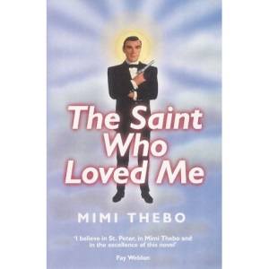The Saint Who Loved Me