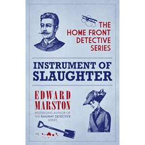 Instrument of Slaughter: 2 (Home Front Detective, 2)