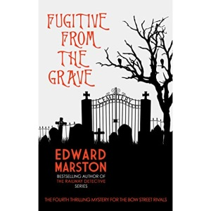 Fugitive from the Grave (Bow Street Rivals): 4