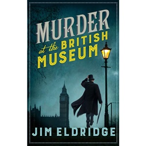 Murder at the British Museum (Museum Mysteries): London's famous museum holds a deadly secret…: 2 (Museum Mysteries, 2)