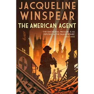 American Agent, The (Maisie Dobbs): A compelling wartime mystery (Maisie Dobbs, 15)