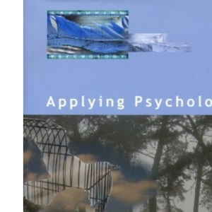 Exploring Psychology: Applying Psychology