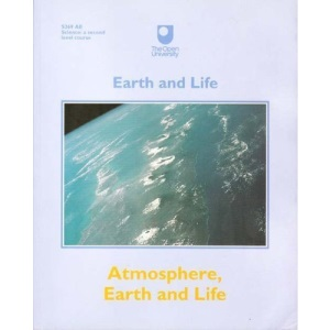 Earth and Life: Study Units: Atmosphere, Earth and Life (Earth & Life)