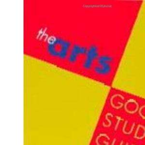 The Arts Good Study Guide (Open University Set Book S.)