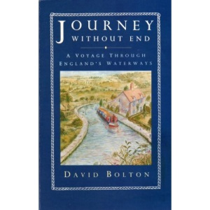 Journey without End: A Voyage Through England's Waterways