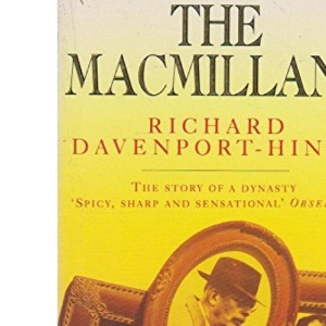 The Macmillans: The Story of a Dynasty