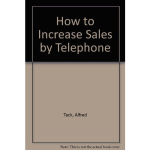 How to Increase Sales by Telephone