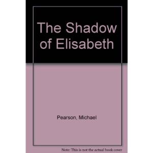 The Shadow of Elisabeth
