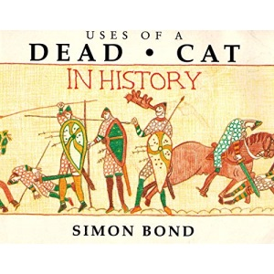 Uses of a Dead Cat in History