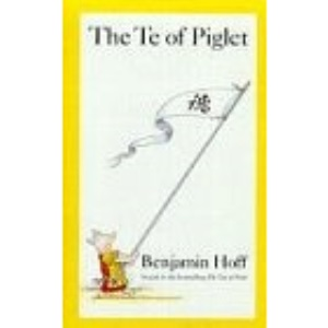 The Te of Piglet (Wisdom of Pooh S.)