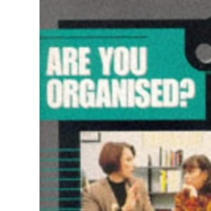 Are You Organised? (Video Arts books)