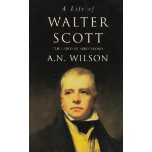 Laird of Abbotsford: View of Sir Walter Scott