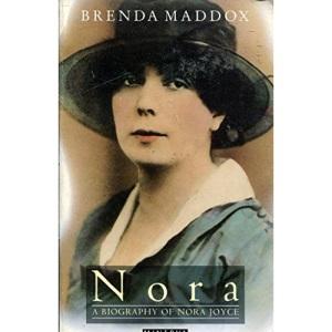 Nora: Biography of Nora Joyce