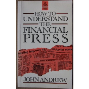 How to Understand the Financial Press