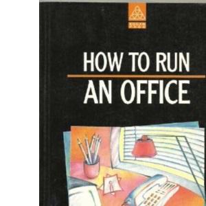 How to Run an Office