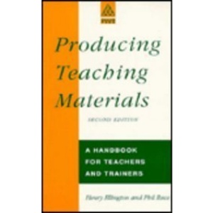 Producing Teaching Materials: A Handbook for Teachers and Trainers