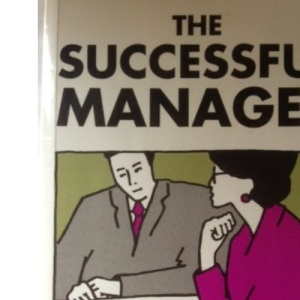 The Successful Manager (Women in Management)