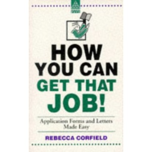 How You Can Get That Job!