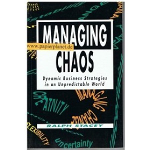 Managing Chaos: Dynamic Business Strategies in an Unpredictable World