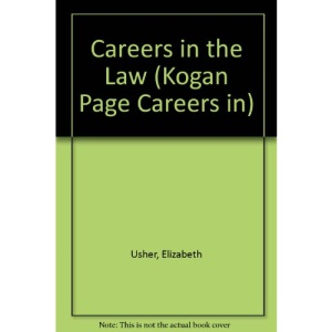 Careers in the Law (Kogan Page Careers in)