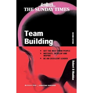 Team Building - Creating Success series: An Exercise in Leadership (Creating Success, 56)
