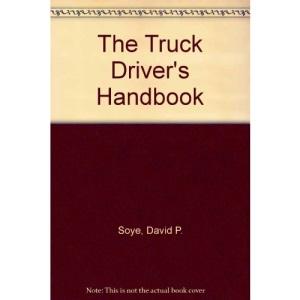 The Truck Driver's Handbook