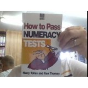 How to Pass Numeracy Tests (Test series)