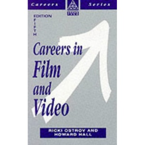 Careers in Film and Video (Kogan Page Careers in)
