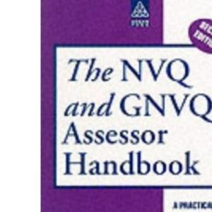 The NVQ and GNVQ Assessor Handbook