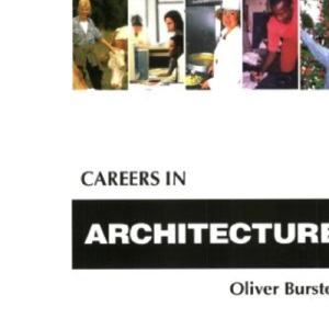 Careers in Architecture (Kogan Page Careers in)