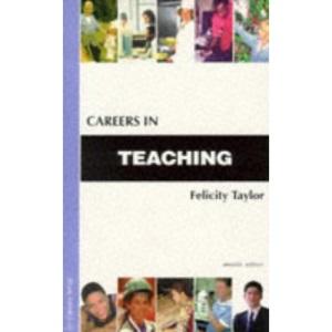 Careers in Teaching (Kogan Page Careers in)