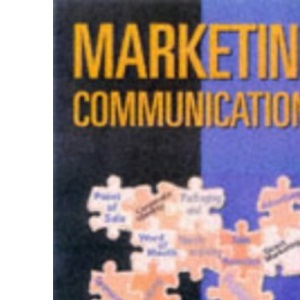 Marketing Communications: An Integrated Approach