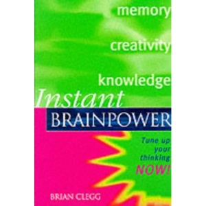 Instant Brainpower: Tune Up Your Thinking Now!